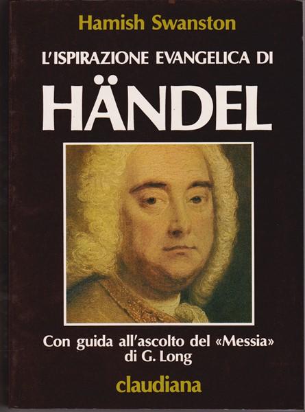 L'ispirazione evangelica di Händel (Brossura)