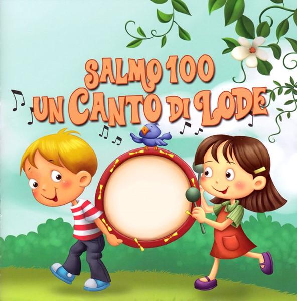 Salmo 100 - Un canto di lode (Spillato)