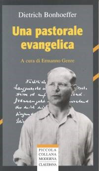 Una pastorale evangelica (Brossura)