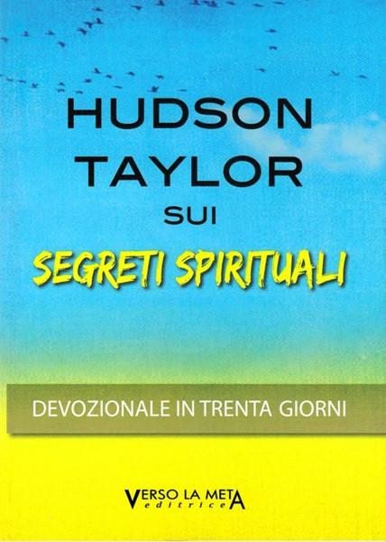 Hudson Taylor sui segreti spirituali