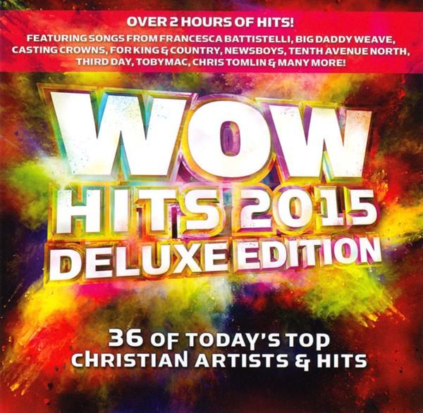 WOW Hits 2015 Deluxe - 6 Bonus Songs