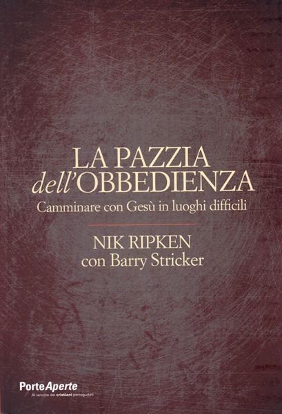 La pazzia dell'obbedienza (Brossura)