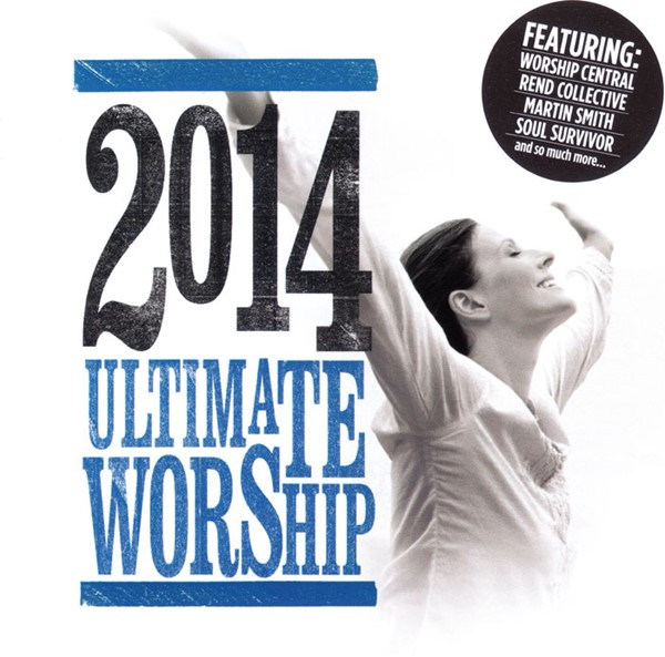 Ultimate Worship 2014 [2 CD]