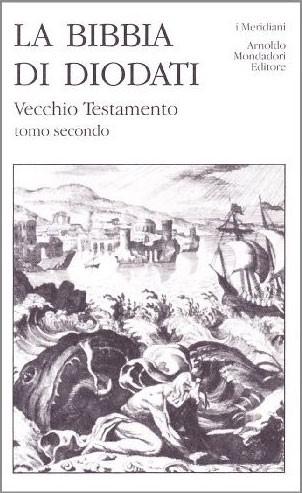 La Bibbia di Diodati - Vecchio Testamento, tomo secondo (Copertina rigida)