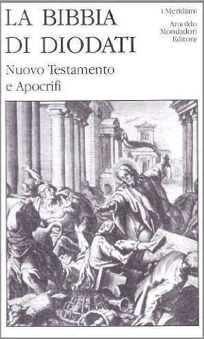 La Bibbia di Diodati - Nuovo Testamento e Apocrifi (Copertina rigida)