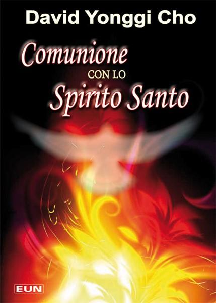 Comunione con lo Spirito Santo (Brossura)