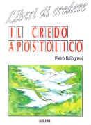Liberi di credere - Il credo apostolico (Brossura)