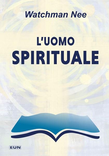 L'uomo spirituale (Brossura)