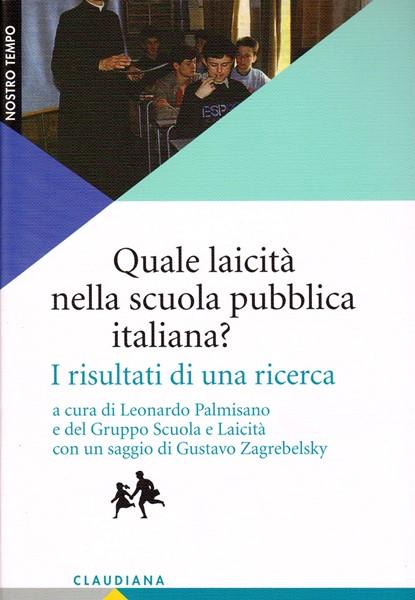 Quale laicità nella scuola pubblica italiana? (Brossura)