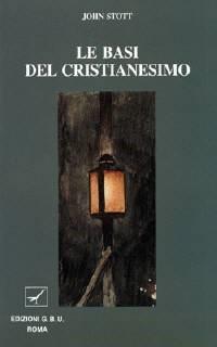 Le basi del cristianesimo (Brossura)