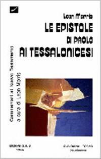 Le epistole di Paolo ai Tessalonicesi (Brossura)