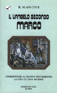Il Vangelo secondo Marco (Brossura)