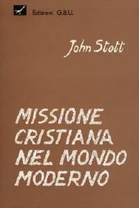 Missione cristiana nel mondo moderno (Brossura)