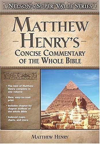 Matthew Henry's Concise Commentary On The Whole Bible (Copertina rigida)