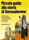 Piccola guida alla storia di Gerusalemme
