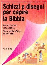 Schizzi e disegni per capire la Bibbia (Spillato)