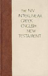 The NIV interlinear Greek English New Testament