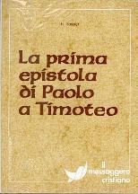 La prima epistola di Paolo a Timoteo (Brossura)