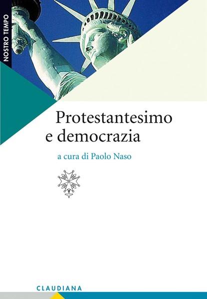 Protestantesimo e democrazia (Brossura)
