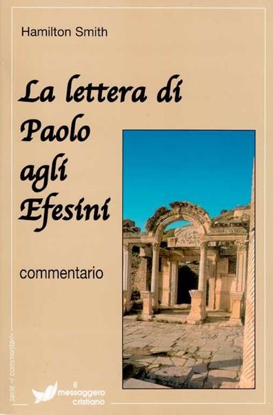 La lettera di Paolo agli Efesini - Commentario (Brossura)