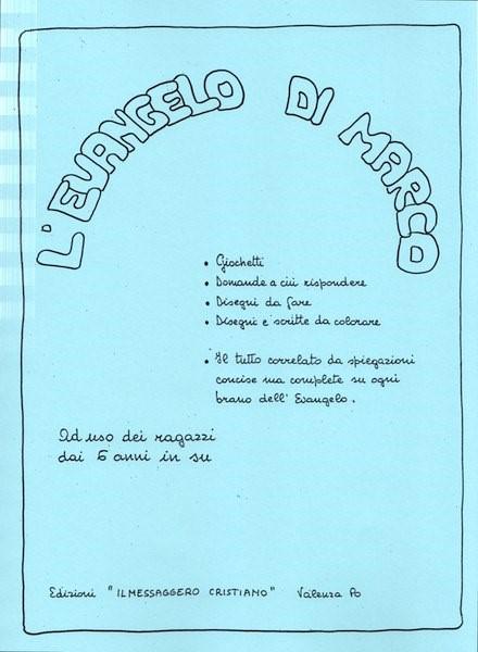 L'evangelo di Marco (Spirale)