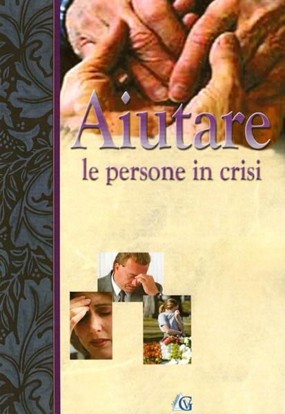 Aiutare le persone in crisi (Brossura)