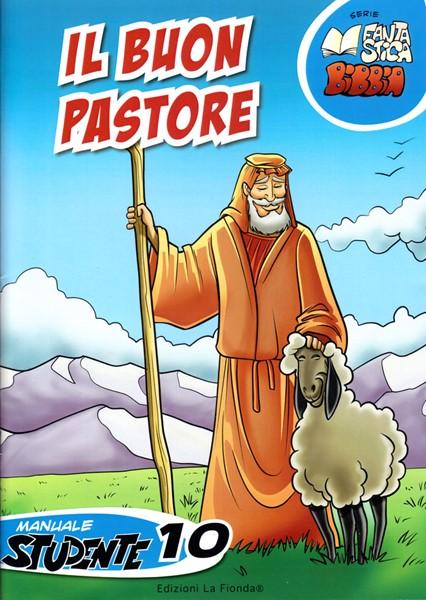 Il Buon Pastore - 10° Manuale Studente (Spillato)