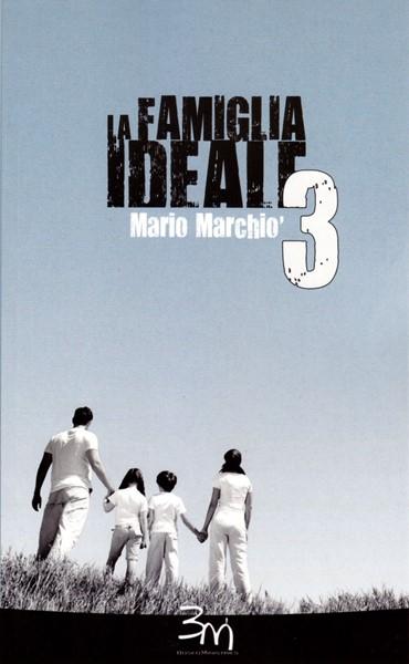 La famiglia ideale 3 (Brossura)