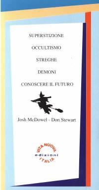 Superstizione occultismo streghe demoni conoscere il futuro (Brossura)