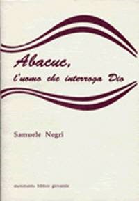 Abacuc, l'uomo che interroga Dio (Spillato)