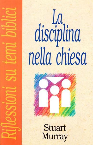 La disciplina nella chiesa (Spillato)