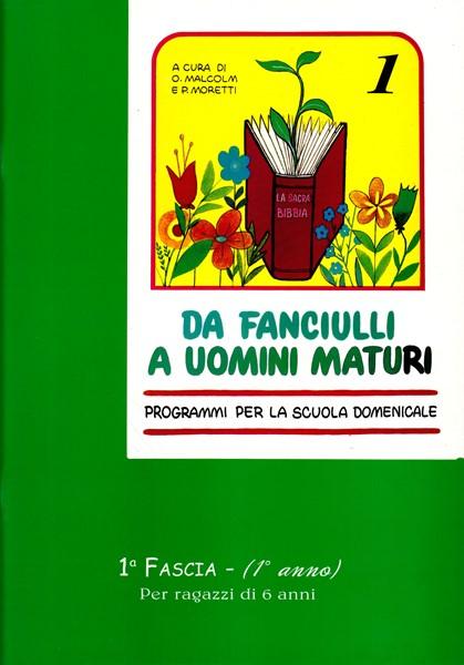 Da fanciulli a uomini maturi - vol. 1 Manuale Studente (Spillato)