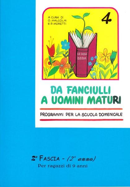 Da fanciulli a uomini maturi - vol. 4 Manuale Studente (Spillato)
