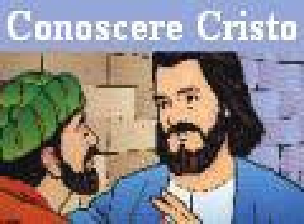 Conoscere Cristo