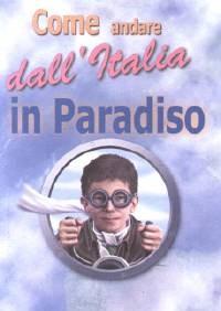 Come andare dall'Italia in paradiso - 100 opuscoli (Volantino)
