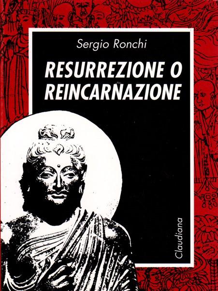 Resurrezione o reincarnazione (Brossura)