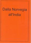 Dalla Norvegia all'India
