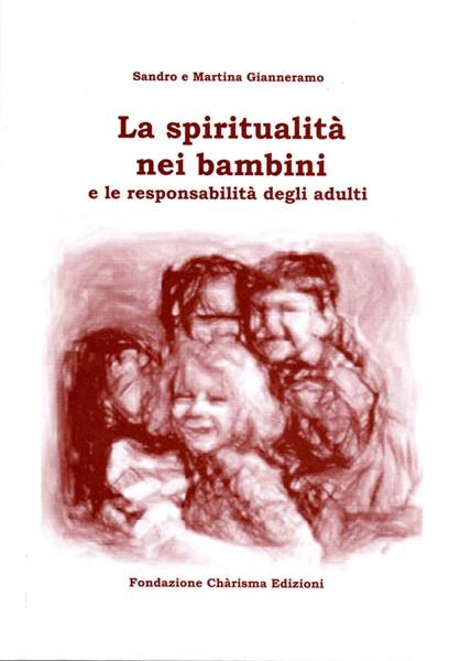 La spiritualità nei bambini (Brossura)