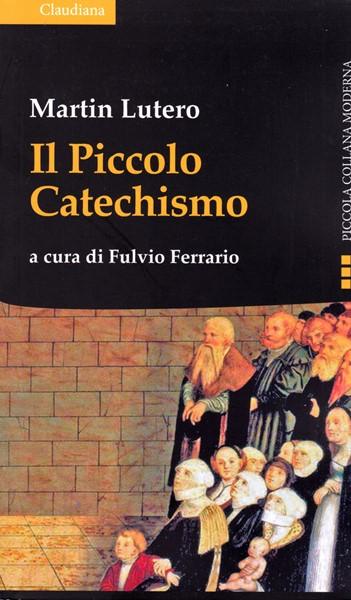 Il piccolo catechismo (Brossura)