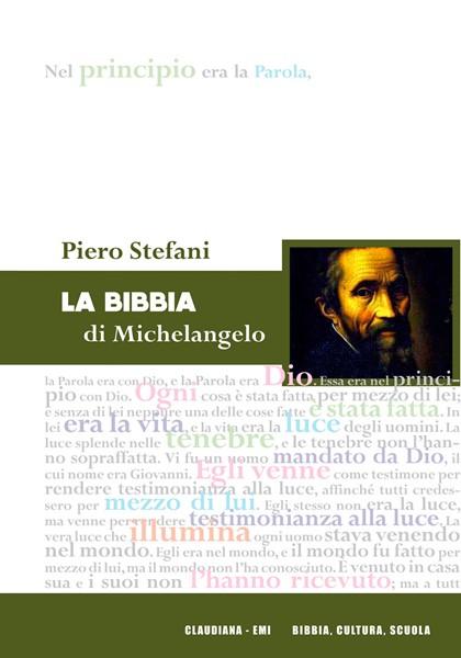 La Bibbia di Michelangelo (Brossura)