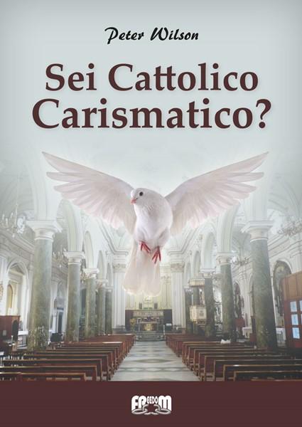 Sei Cattolico Carismatico? (Spillato)