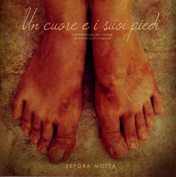 Un cuore e i suoi piedi (Brossura)