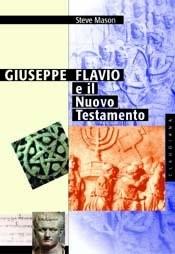 Giuseppe Flavio e il Nuovo Testamento (Brossura)