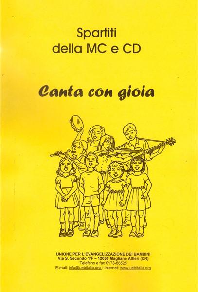 Canta con gioia - Spartiti della MC e CD (Spirale)