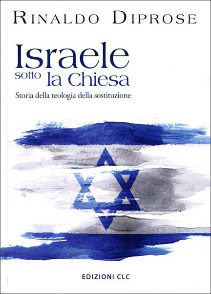 Israele sotto la chiesa (Brossura)