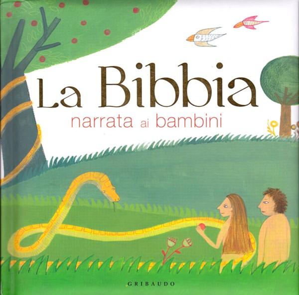 La Bibbia narrata ai bambini (Copertina Rigida Imbottita)