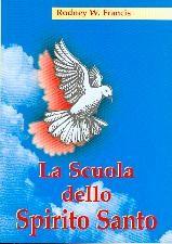 La scuola dello Spirito Santo (Brossura)