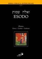 Esodo Ebraico - Greco - Latino - Italiano (Copertina rigida)