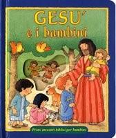 Gesù e i bambini - Primi incontri biblici per bambini - Libro cartonato a valigetta