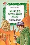 Khaleb piccolo amico arabo
